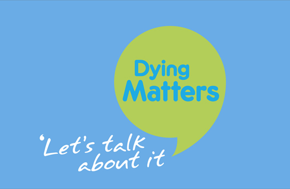 Dying Matters: Let's talk about it