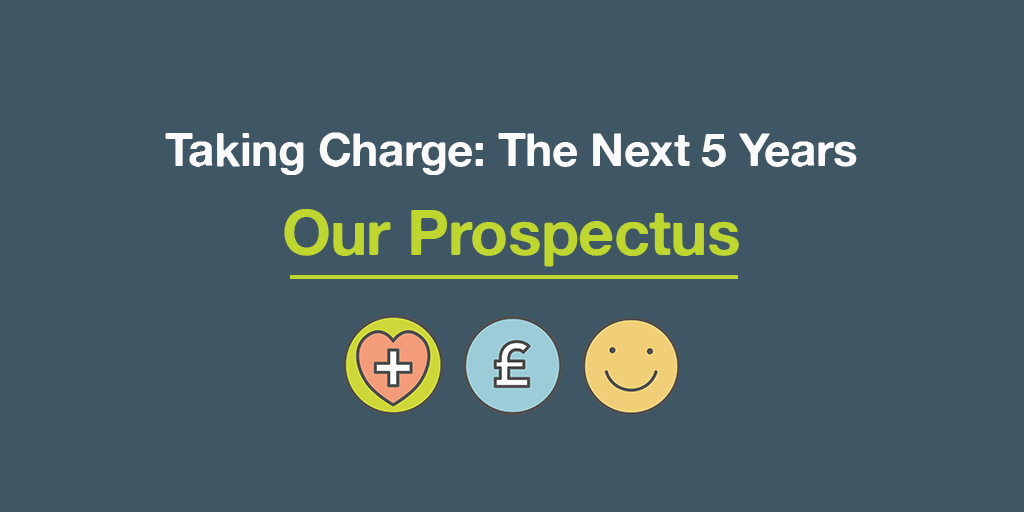 Taking Charge - The Next 5 Years. Our prospectus