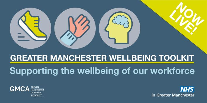 Greater Manchester Wellbeing Toolkit: Support the wellbeing of our workforce